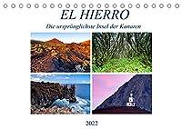 El Hierro - Die urspruenglichste Insel der Kanaren (Tischkalender 2022 DIN A5 quer): Die kleinste Insel der Kanaren besticht durch Ruhe und eine einmalige Landschaft. (Monatskalender, 14 Seiten )