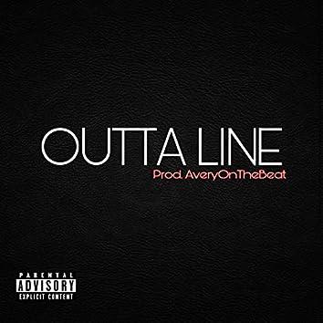 Outta Line (feat. E.J.C)