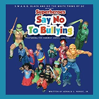 Superheroes Say No To Bullying Featuring The Runway Cuties And Friends