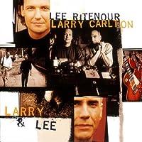 & Larry Carlton by LEE & LARRY CARLTON RITENOUR