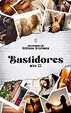 Bastidores : ato II (Portuguese Edition)