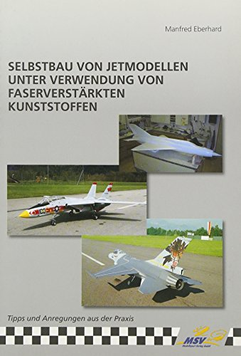 Selbstbau von Jetmodellen unter Verwendung von faserverstärkten Kunststoffen