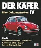 Der Käfer IV: Sonderkarosserien/Cabriolet/Karmann Ghia/Auslandsproduktion/Buggy