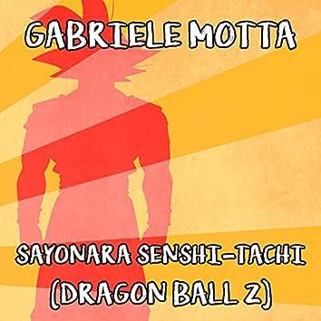 "Sayonara Senshi-Tachi (From ""Dragon Ball Z"")"
