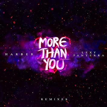 More Than You (Remixes)