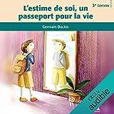 L'estime de soi, un passeport pour la vie - 3e édition