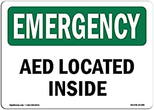 OSHA Emergency Sign - AED Located Inside | Vinyl Label Decal | Protect Your Business, Construction Site, Warehouse & Shop Area | Made in The USA
