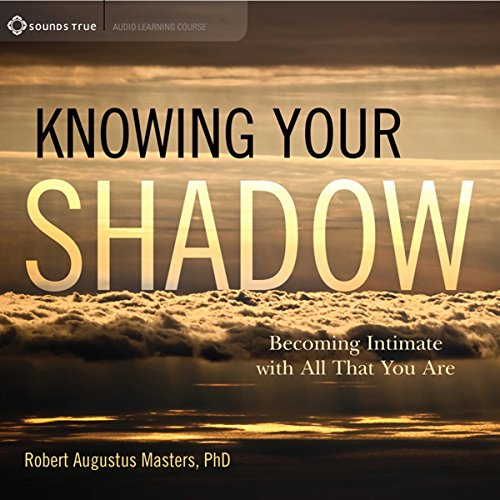 Knowing Your Shadow audiobook cover art