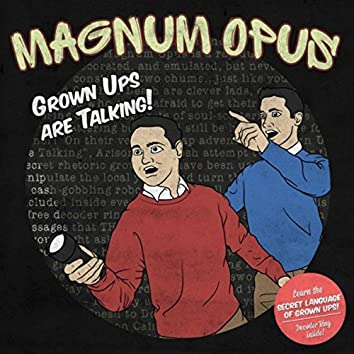 Grown Ups Are Talking