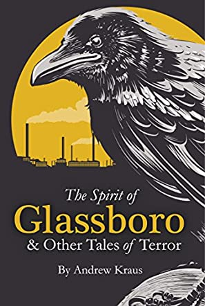 The Spirit of Glassboro & Other Tales of Terror