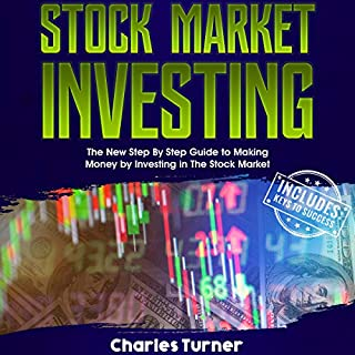 Stock Market Investing: The New Step by Step Guide to Making Money by Investing in the Stock Market cover art