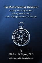 The Discriminating Therapist: Asking