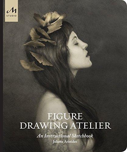 Figure Drawing Atelier: An Instructional Sketchbook