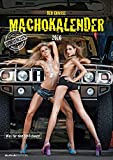 Der grosse Macho-Kalender 2016 - Women / Girls - Bildkalender A3 - mit Sprüchen - Erotik-Kalender mit Humor
