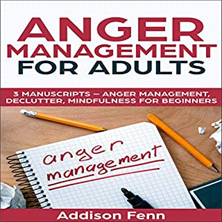 Anger Management for Adults: 3 Manuscripts cover art
