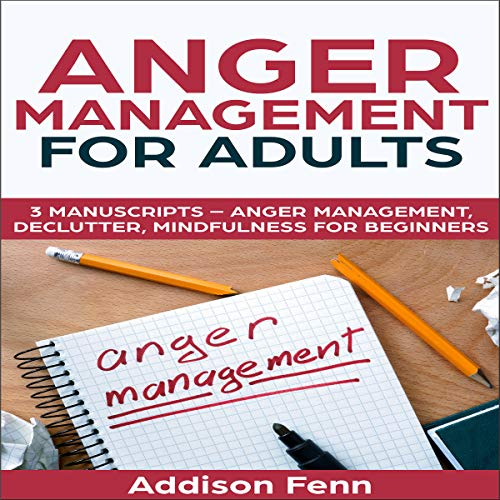 Anger Management for Adults: 3 Manuscripts audiobook cover art