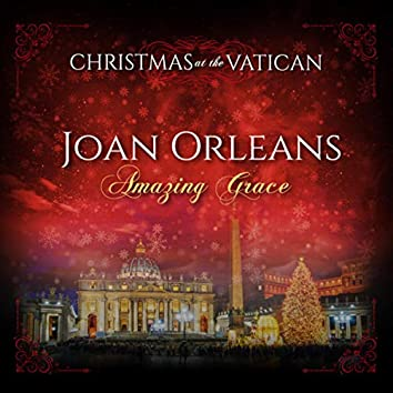Amazing Grace (Christmas at The Vatican) (Live)