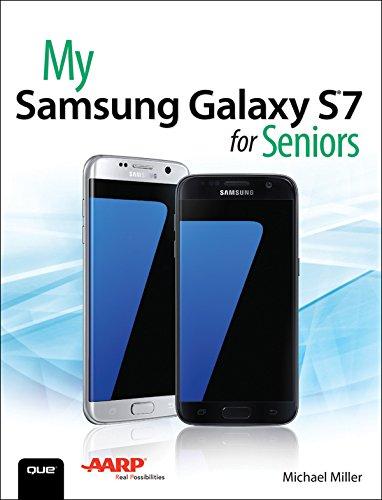 My Samsung Galaxy S7 for Seniors: My Samsu Galax S7 Senio (My...) (English Edition)