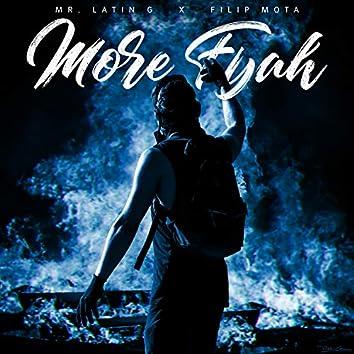 More Fyah (feat. Filip Mota)