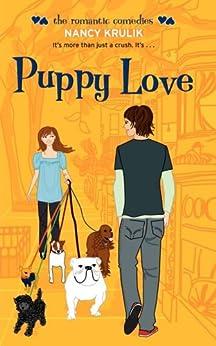 Puppy Love (The Romantic Comedies) by [Nancy Krulik]