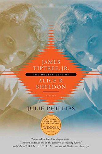 James Tiptree, Jr.: The Double Life of Alice B. Sheldon