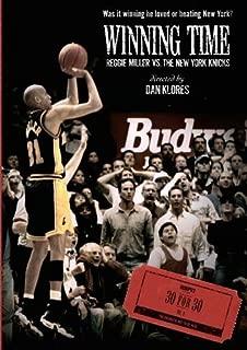 ESPN Films 30 for 30: Winning Time: Reggie Miller Vs. The New York Knicks by Dan Klores