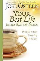 Your Best Life Begins Each Morning (Faithwords)