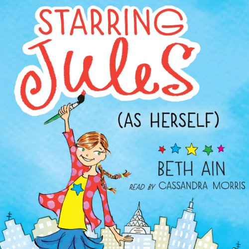 Starring Jules (As Herself) audiobook cover art