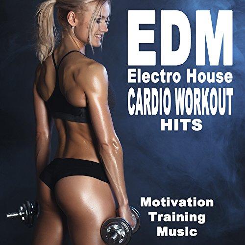 EDM Electro House Cardio Workout Hits (140 Bpm Motivation Training Music) (The...