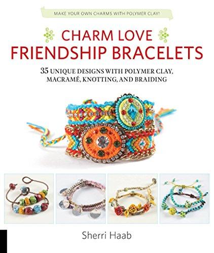 Charm Love Friendship Bracelets (English Edition)
