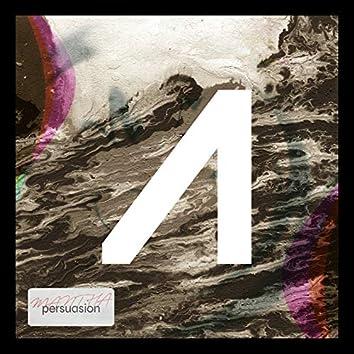 Persuasion (Mantha Remix)