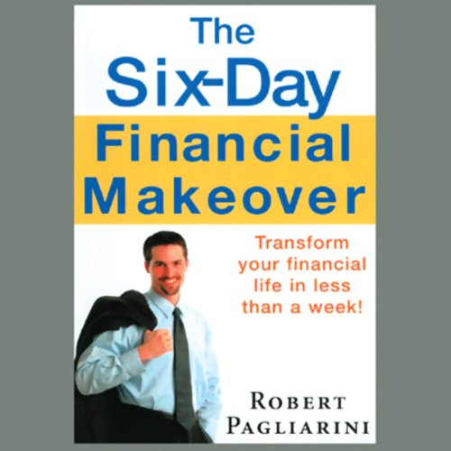 The Six-Day Financial Makeover audiobook cover art