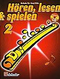 Hören, Lesen & Spielen - Schule für Querflöte (mit Audio-CD) 9789043133180 - Band 2