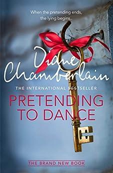 Pretending to Dance by [Diane Chamberlain]
