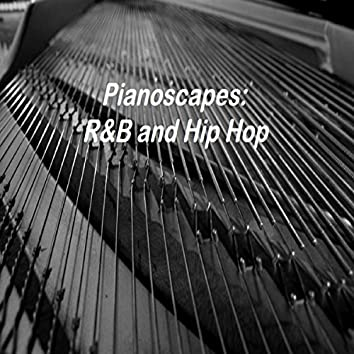 Pianoscapes - R&B and Hip Hop