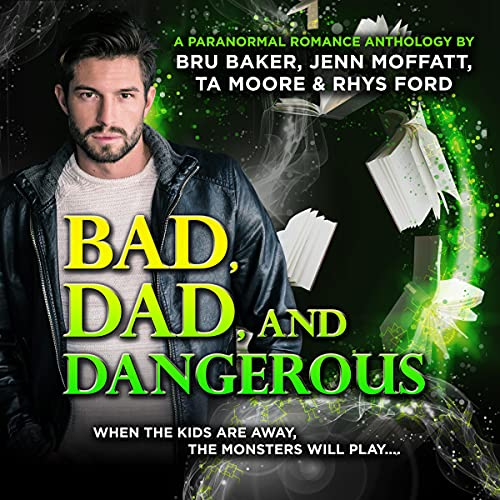 Bad, Dad, and Dangerous cover art