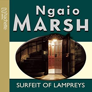 Surfeit of Lampreys                   By:                                                                                                                                 Ngaio Marsh                               Narrated by:                                                                                                                                 Anton Lesser                      Length: 3 hrs and 40 mins     Not rated yet     Overall 0.0
