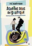 Aquellos Años Del Guateque (Fuera de colección)