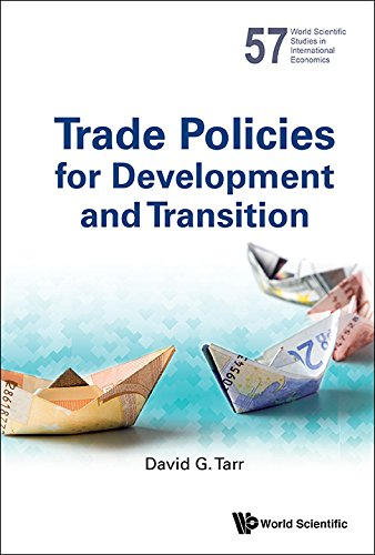 Trade Policies for Development and Transition (World Scientific Studies in International Economics Book 57)