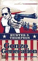 Gonzo Generation: Das Beste der Gonzo-Papers 3453404890 Book Cover