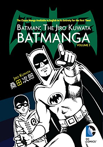 Batman: The Jiro Kuwata Batmanga Vol. 3 (English Edition)