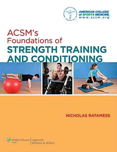 ACSM's Foundations of Strength Training and Conditioning (American College of Sports Medicine) download ebooks PDF Books