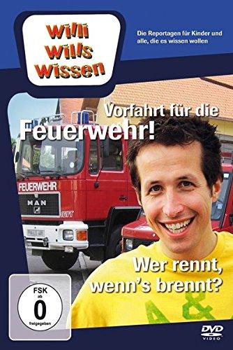 Willi will's wissen: Vorfahrt für die Feuerwehr / Wer rennt, wenn's brennt?