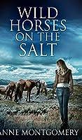 Wild Horses On The Salt