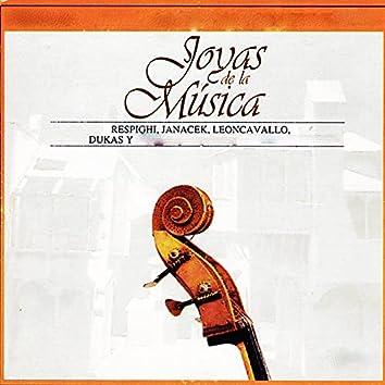 Joyas de la Música, Respighi, Janacek, Leoncavallo, Dukas