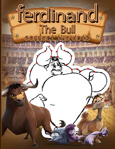 Ferdinand The Bull Connect The Dots: Exclusive Connect Dots Coloring Activity Books For Adults, Teenagers Unofficial Unique Edition