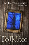 Folklore (The Northlore Series) (Volume 1)