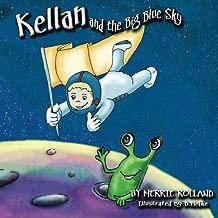 Kellan and the Big Blue Sky