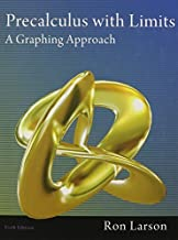 Precalculus with Limits: A Graphing Approach 6th edition by Ron Larson (2011) School & Library Binding