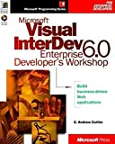 Microsoft Visual Interdev 6.0 Enterprise: Developer's Workshop